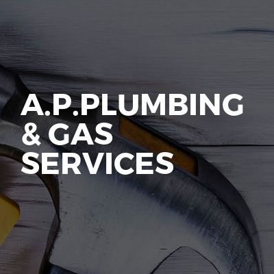 A.P.Plumbing & Gas Services