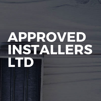 Approved Installers LTD