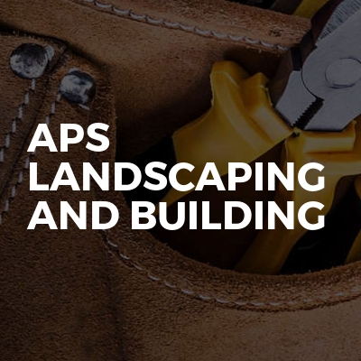 APS Landscaping And Building