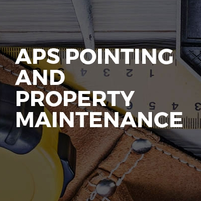 Aps pointing and property Maintenance