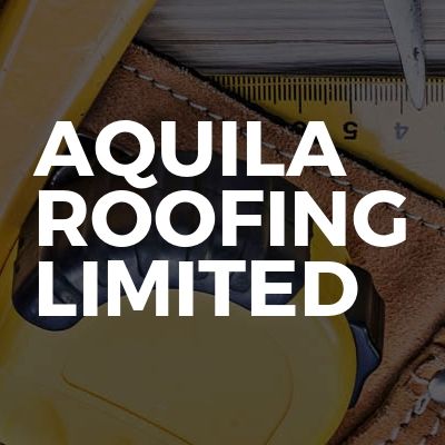 Aquila Roofing Limited