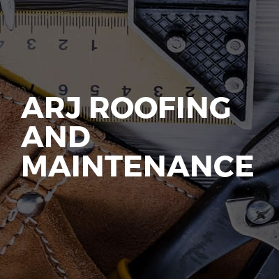 Arj Roofing And Maintenance