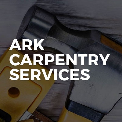 Ark Carpentry Services