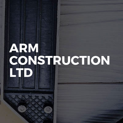 Arm Construction LTD