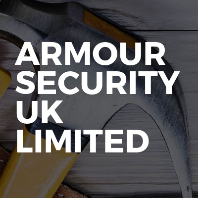Armour Security Uk Limited