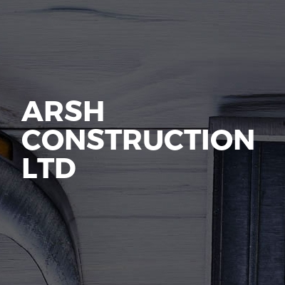 Arsh construction Ltd