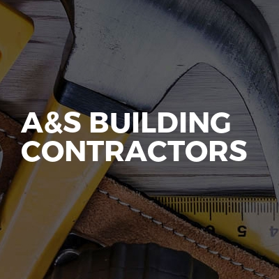 A&S building and groundwork contractors