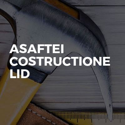 Asaftei Costructione Lid