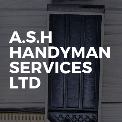 A.S.H Handyman Services Ltd