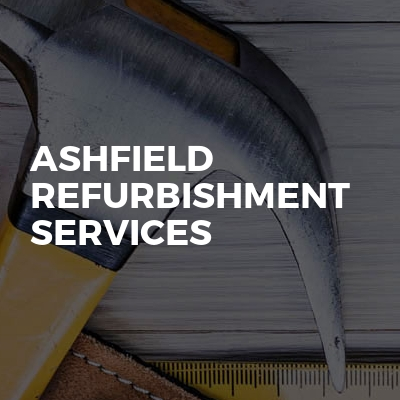 Ashfield refurbishment services