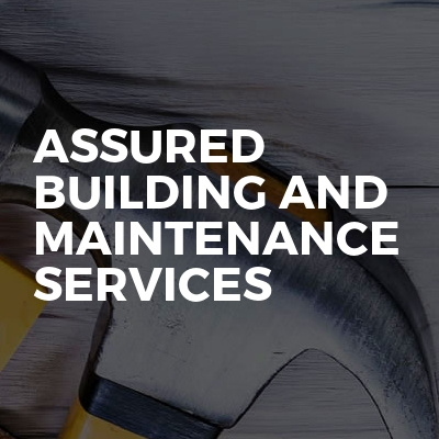 Assured building and maintenance services