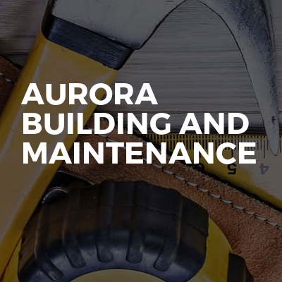 Aurora building and maintenance