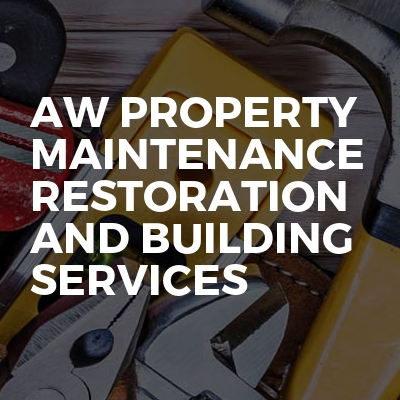 AW Property Maintenance Restoration And Building Services