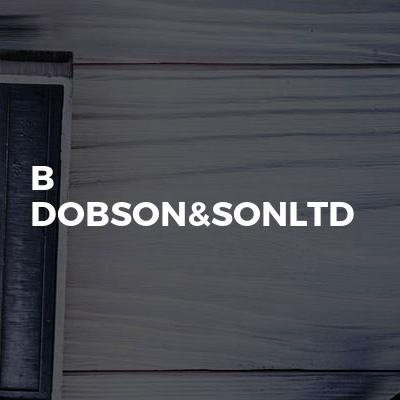 B Dobson&sonltd
