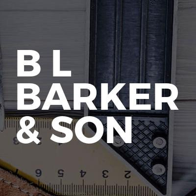 B L Barker & son