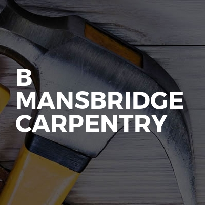 B Mansbridge Carpentry