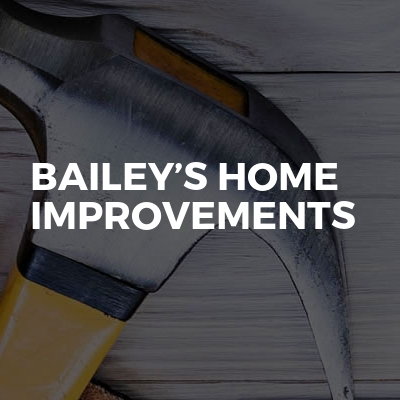 Bailey's Home Improvements