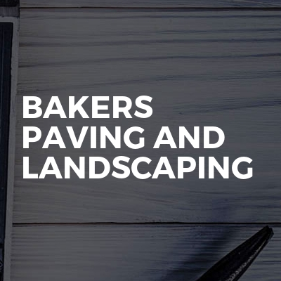 Bakers Paving And Landscaping