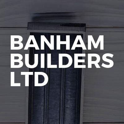 Banham Builders Ltd