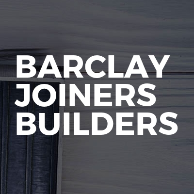 Barclay Joiners Builders