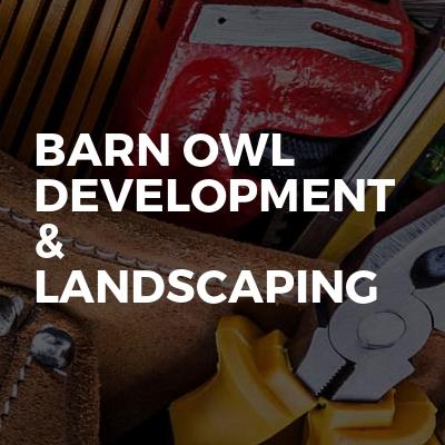 Barn Owl Development & Landscaping