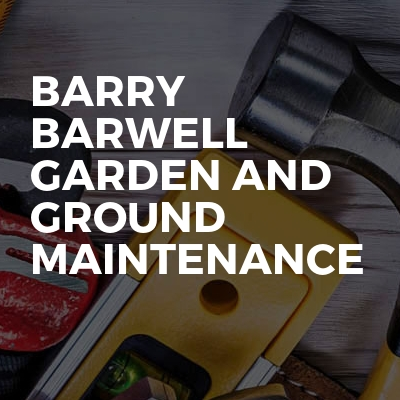 Barry Barwell Garden And Ground Maintenance