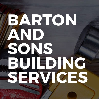 Barton And Sons Building Services