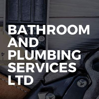 Bathroom and plumbing services ltd