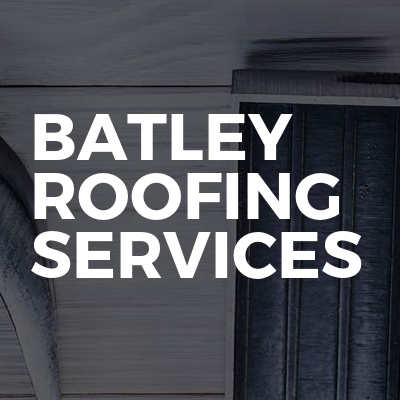 Batley Roofing Services