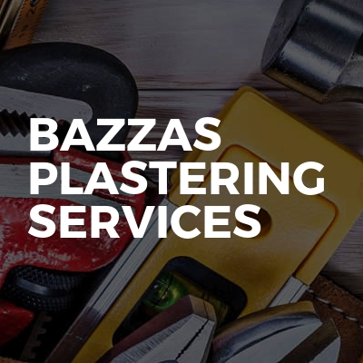 Bazzas plastering services