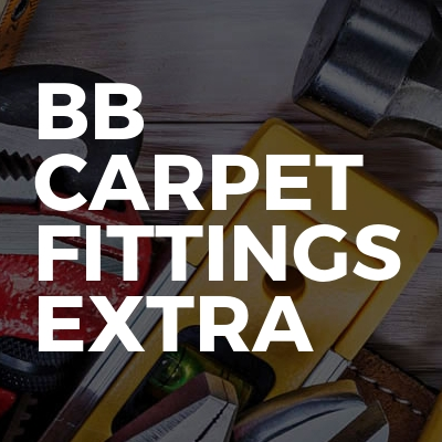 BB Carpet fittings & extras