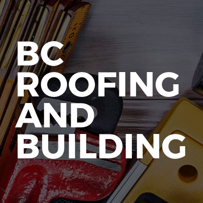 BC Roofing And Building