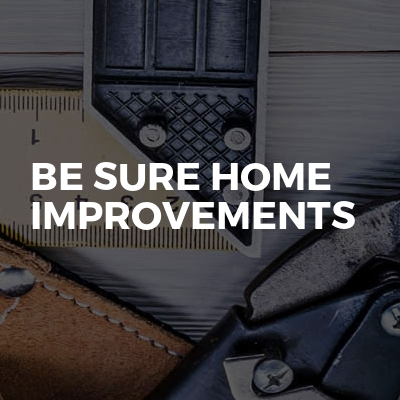 Be Sure Home Improvements