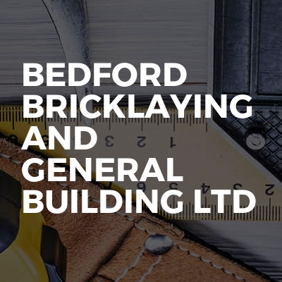Bedford Bricklaying And General Building Ltd