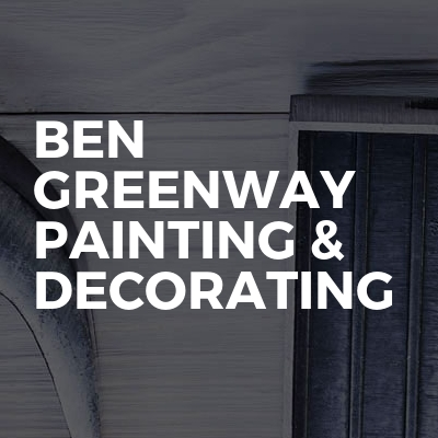 Ben Greenway Painting & Decorating