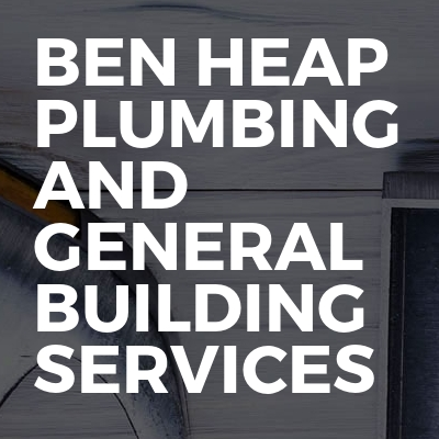 Ben Heap Plumbing And General Building Services
