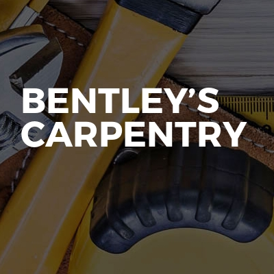 Bentley's carpentry