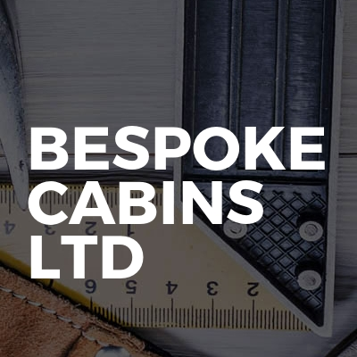 Bespoke Cabins LTD
