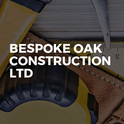 Bespoke Oak Construction Ltd