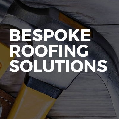 Bespoke Roofing Solutions