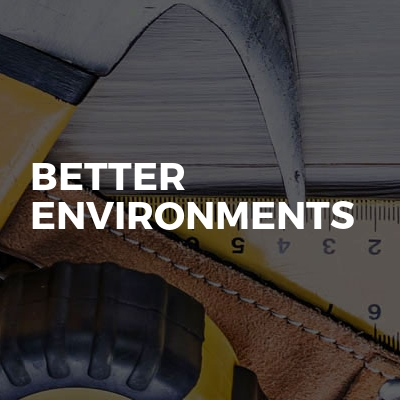 Better environments