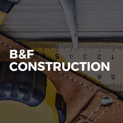 B&F construction