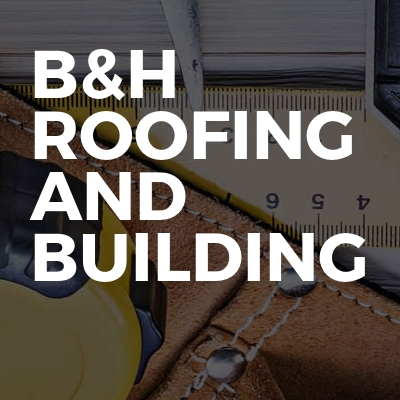 B&h Roofing And Building
