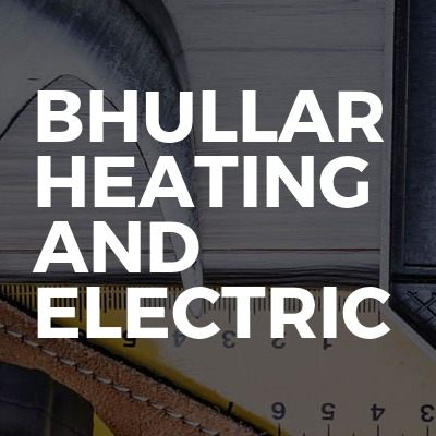 Bhullar Heating And Electric