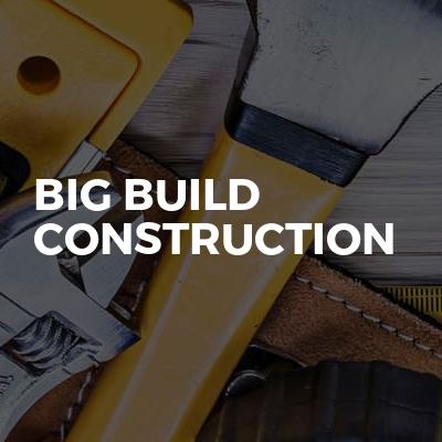 Big build construction