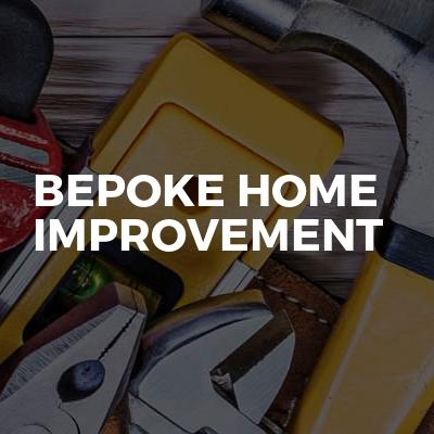 Bepoke home Improvement