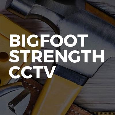 Bigfoot Strength CCTV