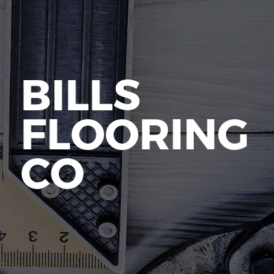 Bills Flooring co