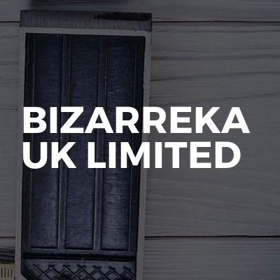 Bizarreka UK Limited