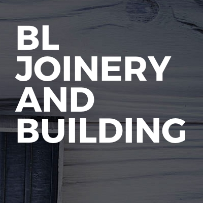 BL Joinery And Building